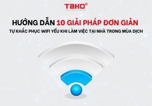Huong-dan-10-giai-phap-don-gian-tu-khac-phuc-wifi-yeu-khi-lam-viec-tai-nha-trong-mua-dich (2)